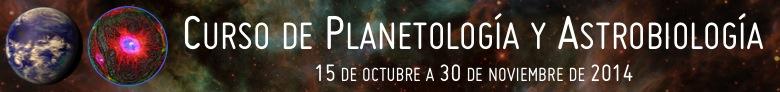 http://www.icog.es/cursos/index.php/curso-online-sobre-planetologia-y-astrobiologia/